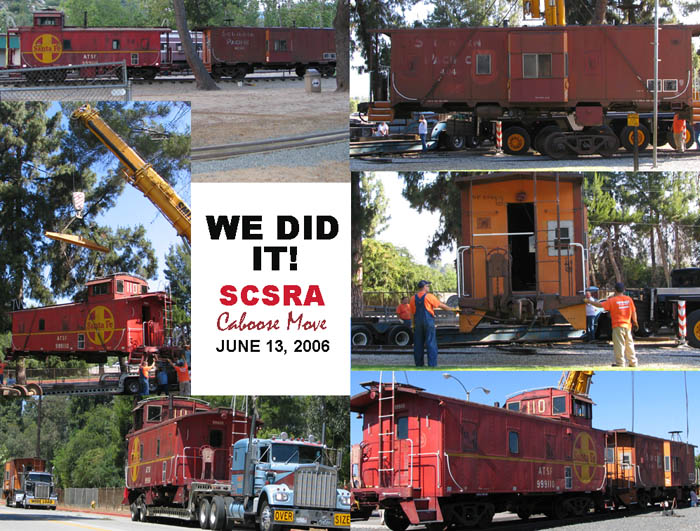 We Did It! June 13, 2006, 6 a.m. until 7 p.m., and our cabooses are now in Fullerton!